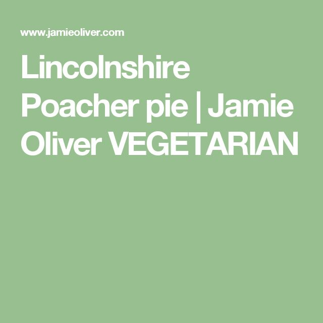 Lincolnshire Poacher pie | Jamie Oliver VEGETARIAN