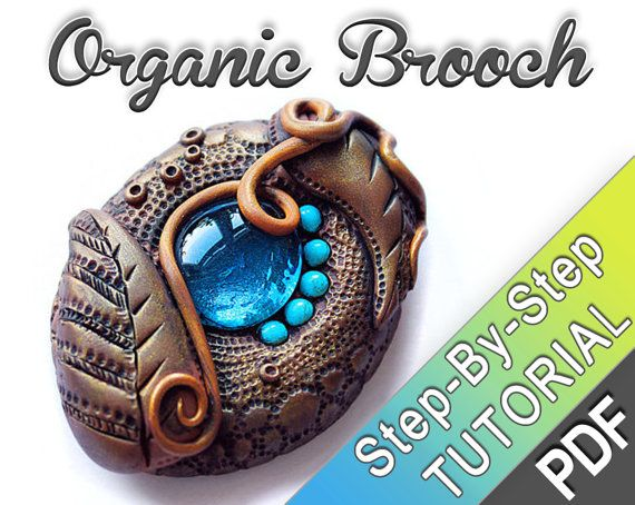 Organic Polymer clay Brooch  PDF tutorial  by MyMandarinDucky