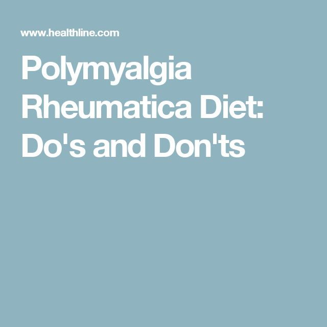 Polymyalgia Rheumatica Diet: Do's and Don'ts