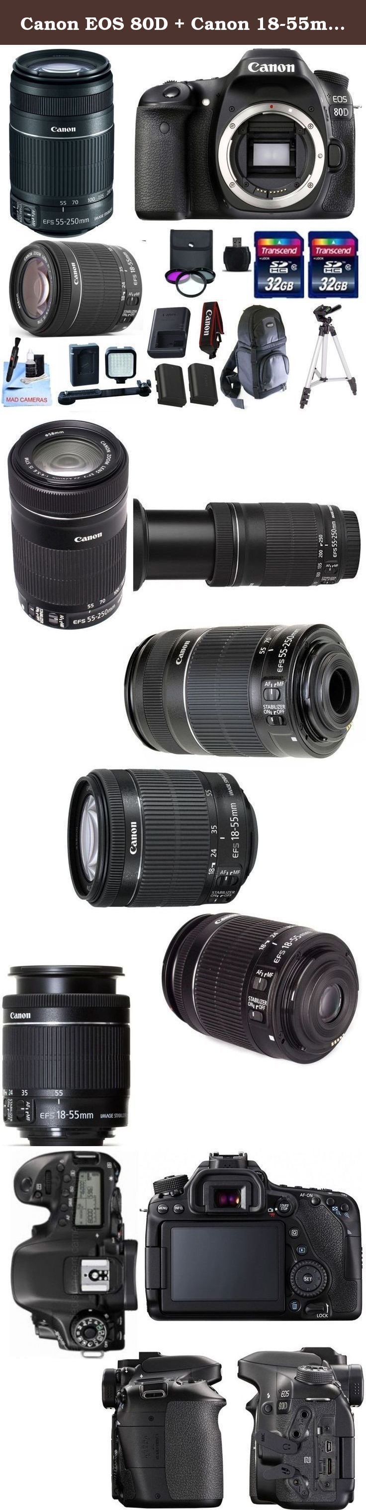 """Canon EOS 80D + Canon 18-55m IS STM Standard Zoom Lens + Canon 55-250mm IS STM + 2 32GB Transcend SD Memory Cards + Spare LP E6 + LED Video Light Kit & More - International Version. The Canon EOS 80D DSLR Camera Features: 24.2MP APS-C CMOS Sensor DIGIC 6 Image Processor 3.0"""" 1.04m-Dot Vari-Angle Touchscreen Full HD 1080p Video Recording at 60 fps 45-Point All Cross-Type AF System Dual Pixel CMOS AF Expanded ISO 25600, Up to 7 fps Shooting Built-In Wi-Fi with NFC RGB+IR 7560-Pixel Metering..."""