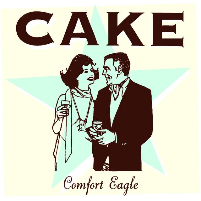 Comfort Eagle An Album By Cake On Spotify Cocktail Hour Music Wedding Songs Wedding Song List