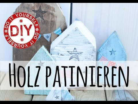 How To I Maritimer Shabby Chic Style I Holz patinieren I Deko Inspirationen Selbstgemacht - YouTube