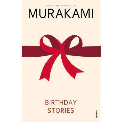 Murakami - Birthday stories