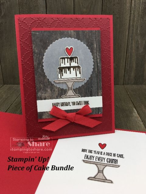 Stampin Up Piece Of Cake Bundle Birthday Card Created By Kay Kalthoff For Stampingtoshare