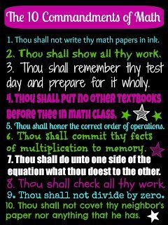 Ten Commandments Of Math Poster This Is So Perfect! I Will Be Showing It To  My Classes Monday! Part 74