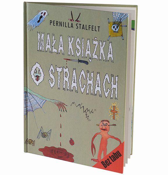 Mała książka o strachach, Pernilla Stalfelt