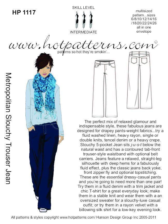 HotPatterns.com - HP 1117 Metropolitan Slouchy Trouser Jean, $16.95 (http://www.hotpatterns.com/hp-1117-metropolitan-slouchy-trouser-jean/)