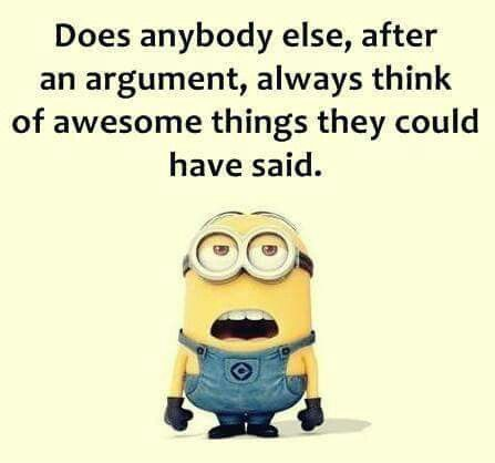 Minion Quotes This is sooooooooooooooo true because the most awesome responses c... - Minion Quote Of The Day, minion quotes - Minion-Quotes.com