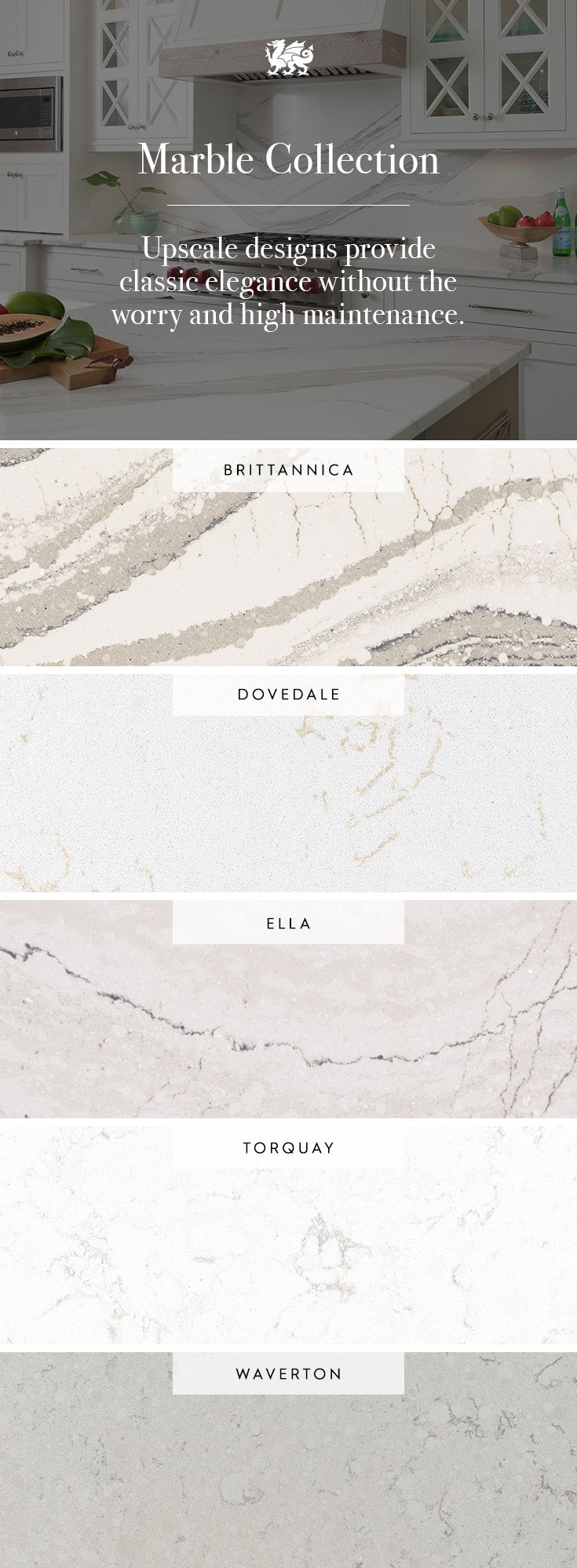 Love the elegance of marble but hate the maintenance that comes along with it? Our Marble Collection captures all the beauty of the stone and is easy-to-clean and durable.