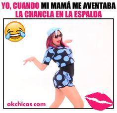 Meme okchicas cuando mi mamá me avienta con la chancla