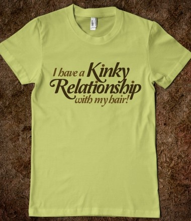 natural hair: Tees, Style, Tshirts, Clothes, Kinky Relationship, Natural Hair, Naturalhair, T Shirts