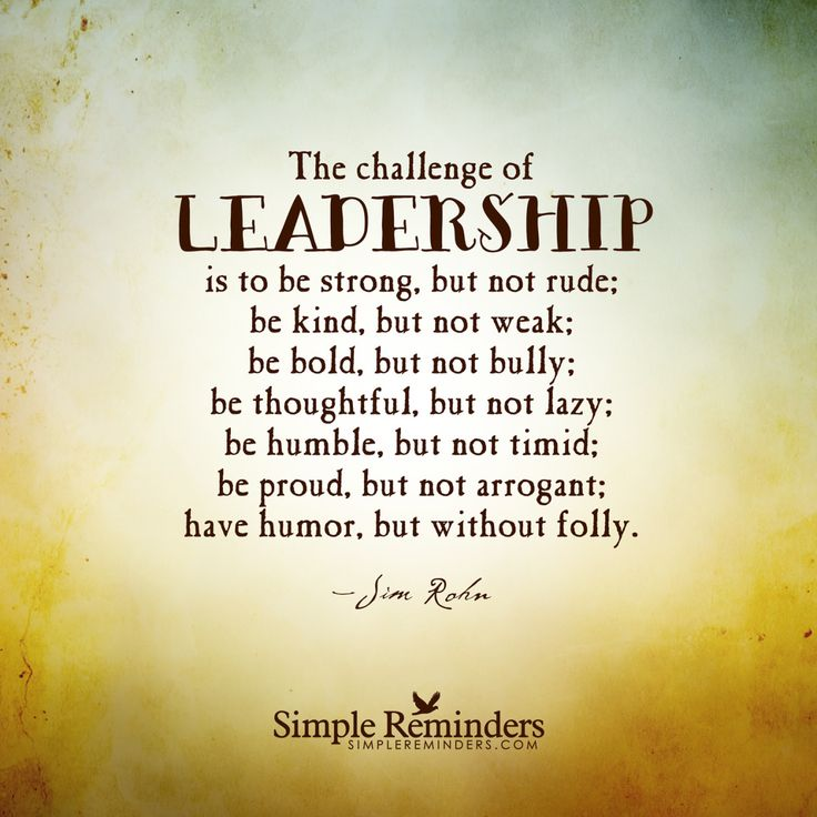 """SimpleReminders.org — """"The challenge of leadership is to be strong, but..."""