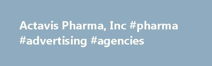 Actavis Pharma, Inc #pharma #advertising #agencies http://pharma.remmont.com/actavis-pharma-inc-pharma-advertising-agencies/  #actavis pharma manufacturing # Actavis Pharma, Inc. Latest Drug Information Updates Troxyca ER Troxyca ER (oxycodone hydrochloride and naltrexone hydrochloride) is an extended-release, abuse-deterrent. Adlyxin Adlyxin (lixisenatide) is a once-daily prandial glucagon-like peptide-1 (GLP-1) receptor agonist indicated. Xiidra Xiidra (lifitegrast) is a lymphocyte…