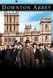 Downton Abbey (TV Series 2010–2015) - IMDb