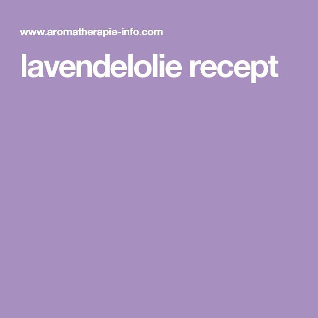 lavendelolie recept