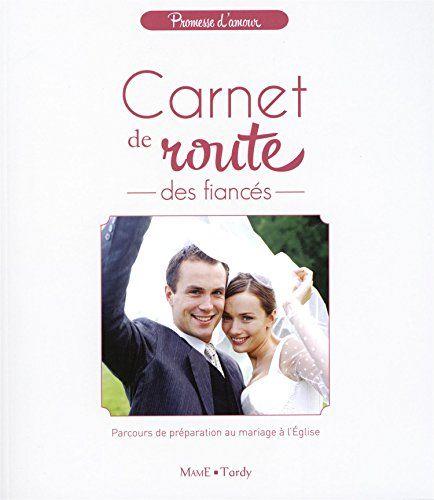 Carnet de route des fiancés : Parcours de préparation au mariage à l'Eglise de Jean Villeminot http://www.amazon.fr/dp/2728920524/ref=cm_sw_r_pi_dp_mBb7vb0P08FT5