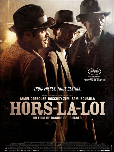 Hors-la-Loi movie poster, a film by Rachid Bouchareb