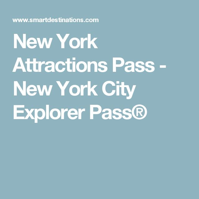 New York Attractions Pass - New York City Explorer Pass®