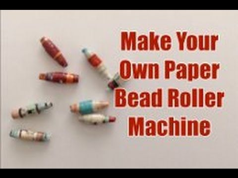 Make your own machine to create rolled recycled paper beads. #recycle #DIY #beads