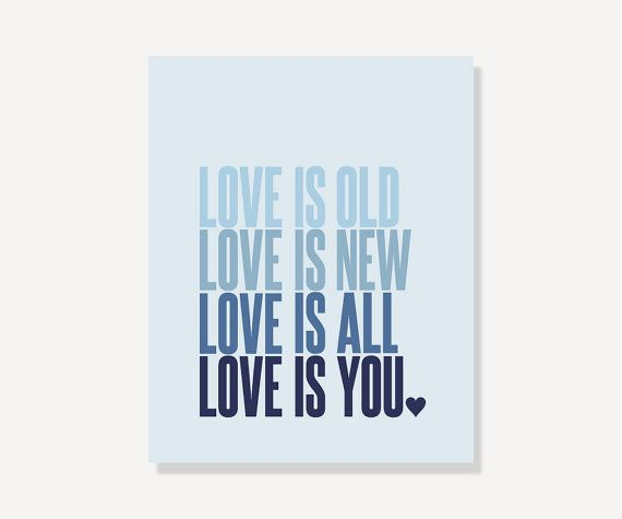 Beatles Quote Print (Blue Ombre) - Wedding Gift // Baby Nursery Decor // Love Is Old Love Is New Love Is All Love Is You // Song Lyrics