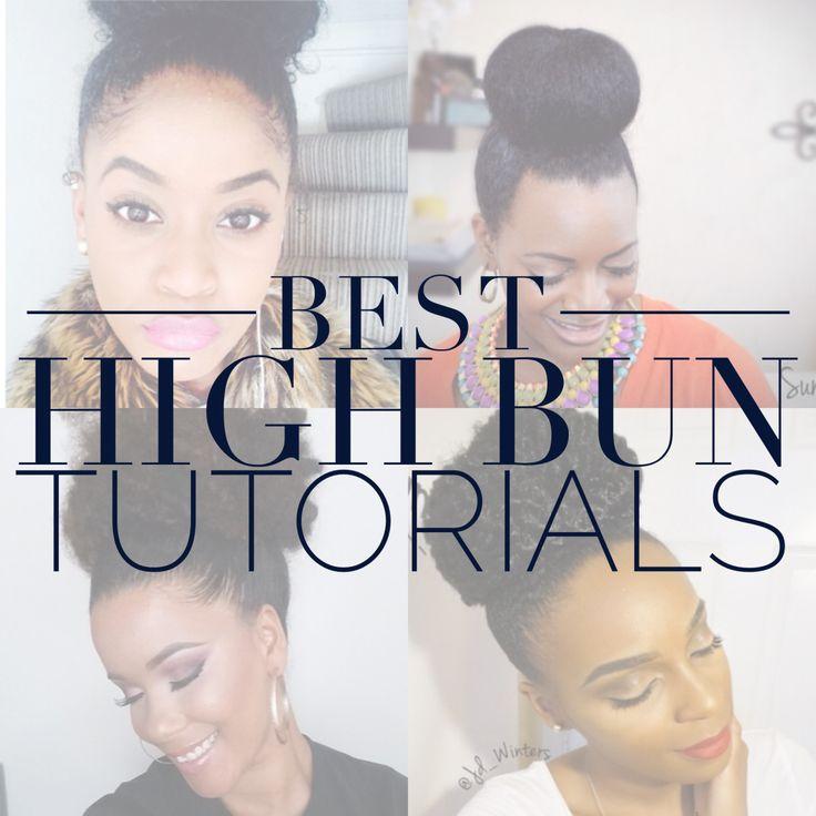 The Best High Bun Tutorials   Curly Nikki   Natural Hair Care