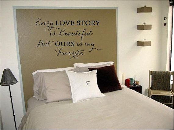 Every Love Story is Beautiful...32H x 48W by VinylDesignCreations