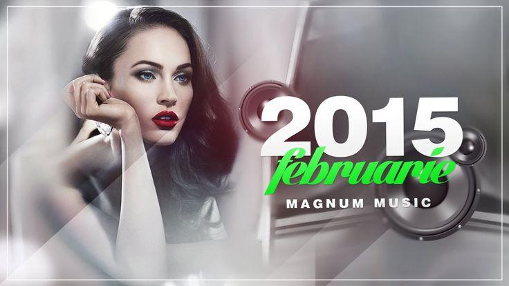 ♫ Muzica Noua Romaneasca Februarie 2015 ► New Romanian Music February 20...