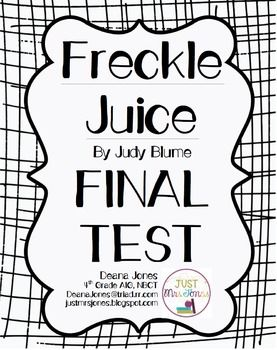 FREE final test for Freckle Juice by Judy Blume that aligns with my FREE Comprehension Packet.