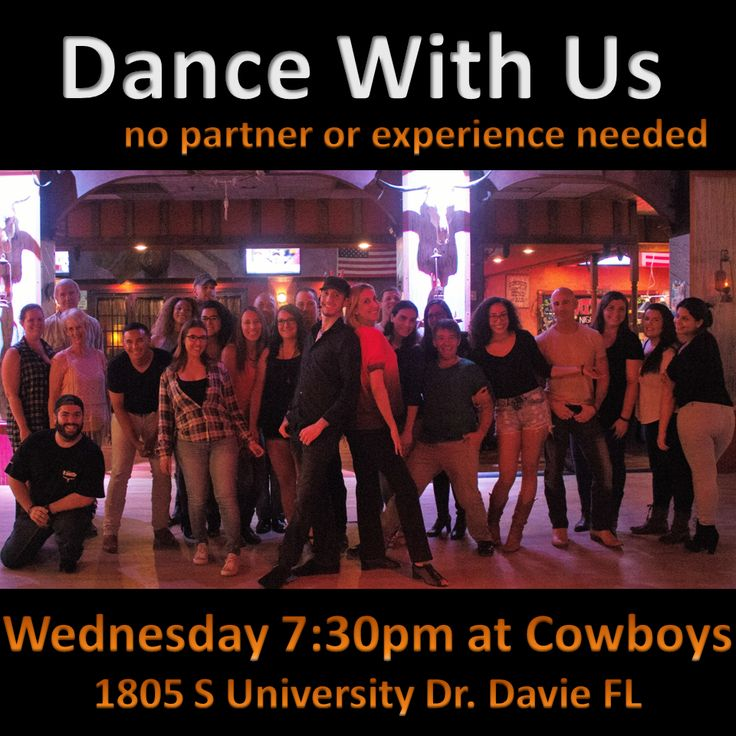 Dance and Lesson Today Wednesday 11/23 7:30-9pm at Cowboys Saloon: 1805 S University Dr, Davie FL No partner required - West Coast Swing and Two-Step. Great fun for all levels!