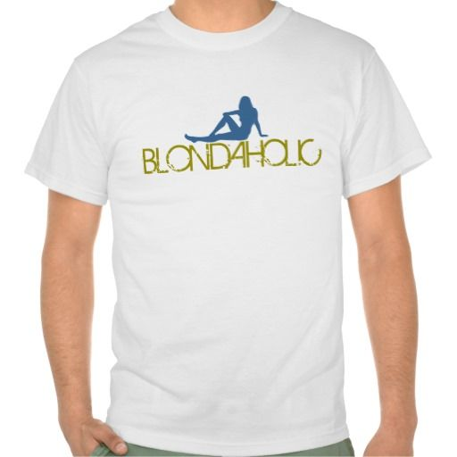 Blondaholic T-Shirt