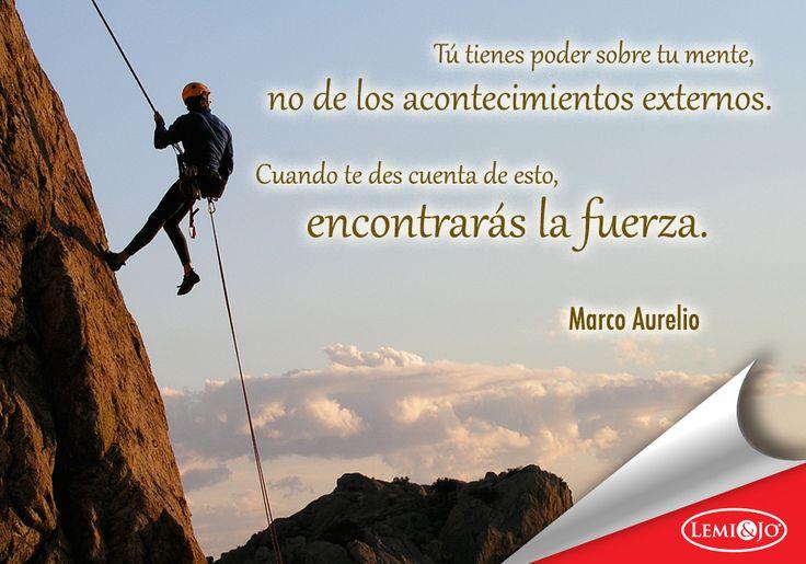 """""""Tú tienes poder sobre tu mente - no de los acontecimientos externos. Cuando te des cuenta de esto, encontrarás la fuerza."""" Marco Aurelio  #frases"""