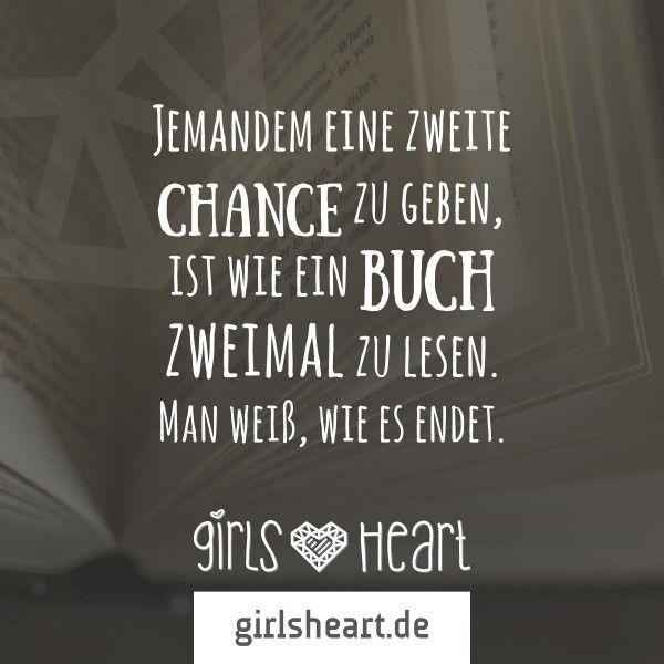 Jemandem eine zweite Chance zu geben, ist wie ein Buch zweimal zu lesen. Man weiß, wie es endet.