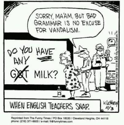 For the grammarians: Laughing, Teaching, Schools, Teacher Snap, English Teacher, Funny Stuff, Bad Grammar, Things, Teacher Humor
