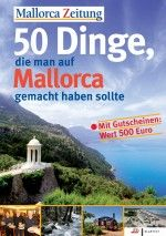 50 Dinge, die man auf Mallorca gemacht haben sollte