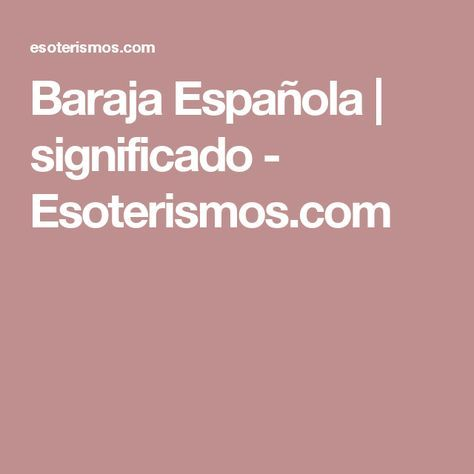 Baraja Española | significado - Esoterismos.com