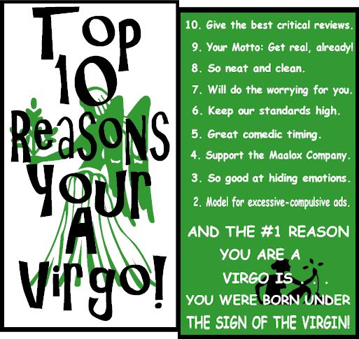 Zodiac Signs Meanings and Compatibility virgo  | Top Ten Reasons Yours a Virgo