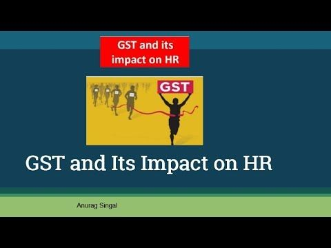 GST and Its Impact on HR