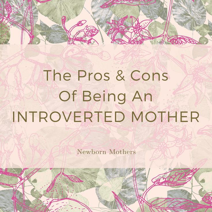 Being a #mother is not the same experience for all #women. All of our #children are different. All of our circumstances our different. And all women are different, on the inside! #introverted