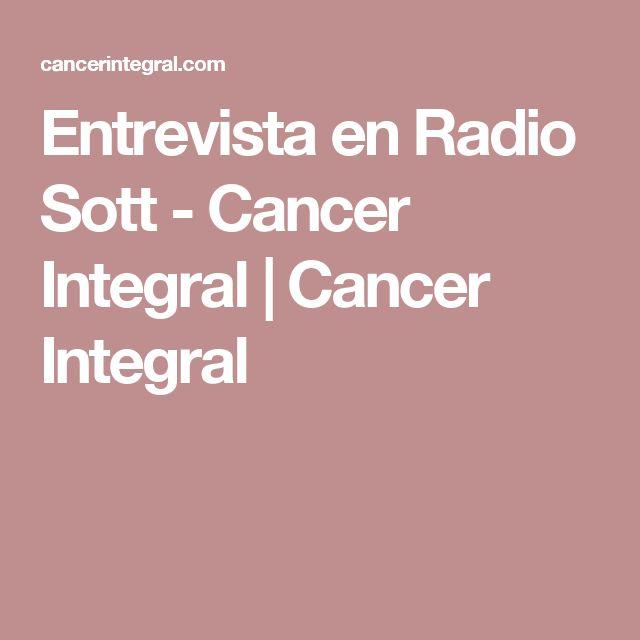 Entrevista en Radio Sott - Cancer Integral | Cancer Integral