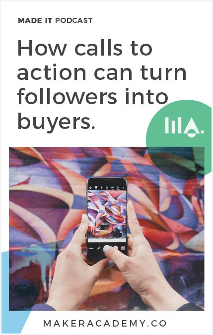 How using calls to action can turn followers into buyers. If you're an Etsy Seller, Maker, creative entrepreneur, or blogger, you're not going to want to miss this article. Click to read!