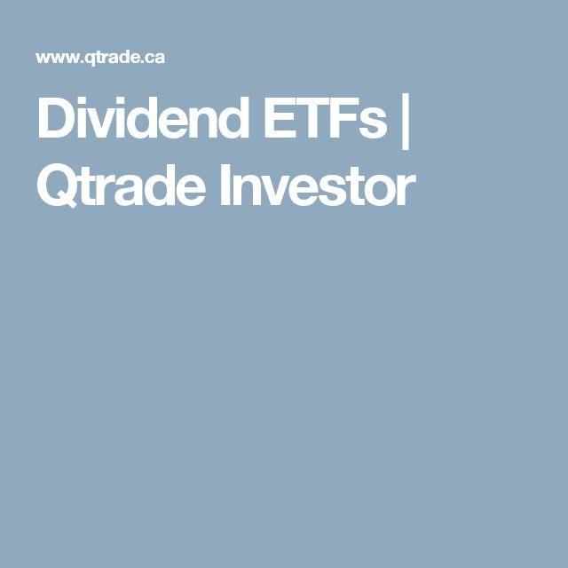 Dividend ETFs   Qtrade Investor