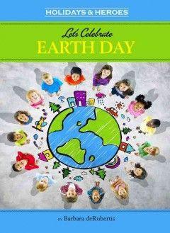Let's celebrate earth day / by Barbara deRubertis. #kentonlibrary
