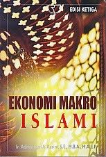 EKONOMI MAKRO ISLAMI EDISI KETIGA – Adiwarman A. Karim
