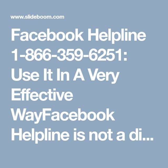 Facebook Helpline 1-866-359-6251: Use It In A Very Effective WayFacebook Helpline is not a difficult way to use. You can use it in an effective manner and get the easiest and fruitful solution of your problem within a minute. We have techies who are well-educated and have hands on experience in handling the customers' query. So, put a call at 1-866-359-6251 as fast as you can. https://www.monktech.net/facebook-contact-help-line-number.htmlFacebookHelp FacebookHelpline