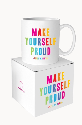 """Quotable Quotes """"Make Yourself Proud"""" mug. Gets me motivated annnnd caffeinated!Microwave Safe, Matte Finish, Safe Ceramics, Ceramics Matte, Quotable Cards, Dishwashers Safe, Individual Boxes, Quotable Quotes, Smith Generous"""