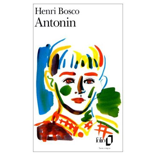 Antonin par Henri Bosco