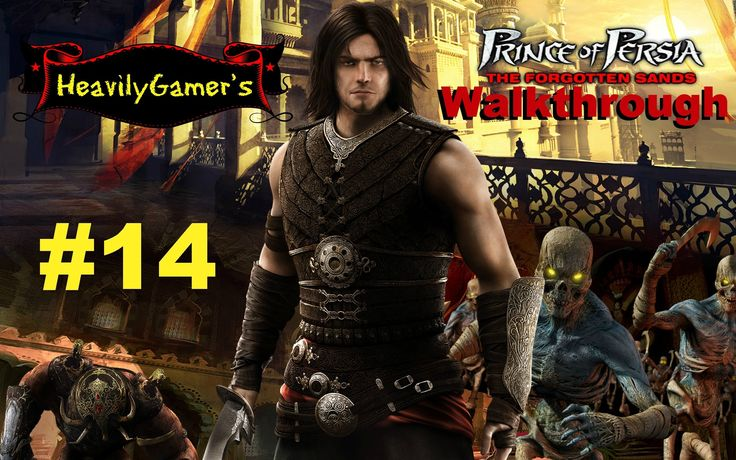 Prince of Persia The Forgotten Sands Walkthrough Part 14:Ratash Final Bo...