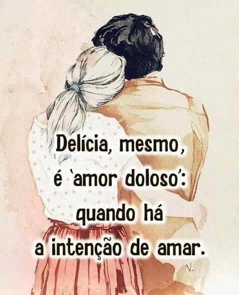 Não há prisão no amor triplamente qualificado: ha necessidade de amar, a vontade de fazer o outro feliz é muito grande