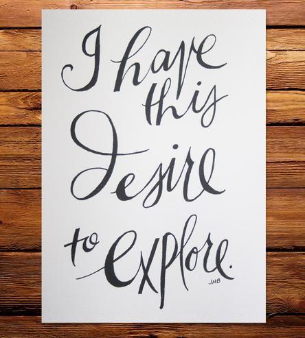 Desire to Explore Quote Art Print