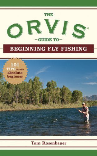 The Orvis Guide to Beginning Fly Fishing: 101 Tips for the Absolute Beginner (Orvis Guides) Download the ebook: http://www.good-ebooks.org/the-orvis-guide-to-beginning-fly-fishing-101-tips-for-the-absolute-beginner-orvis-guides/ #ebooks #book #ebook #books #PDF